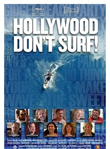 Hollywood Don't Surf! streaming