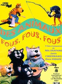 Des animaux fous, fous, fous streaming