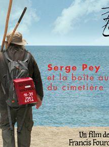 Serge Pey et la boîte aux lettres du cimetière streaming