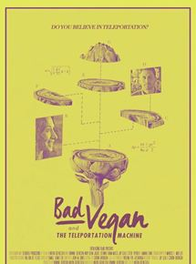 Bad Vegan and the Teleportation Machine