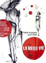 La Belle Vie streaming gratuit