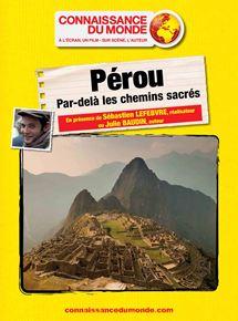PEROU, Par-delà les chemins sacrés streaming