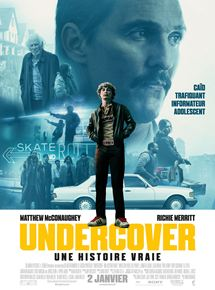 Undercover – Une histoire vraie streaming
