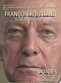 François Roustang, il se fait tard streaming