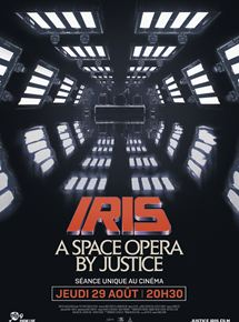 Iris : A Space Opera By Justice streaming
