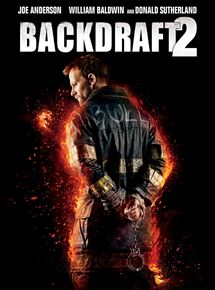 Backdraft 2 streaming
