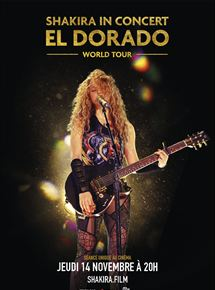 Shakira In Concert : El Dorado World Tour streaming