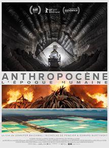 Anthropocène – L'Epoque Humaine