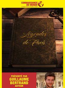 Connaissance du Monde : Légendes de Paris