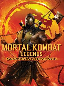 Mortal Kombat Legends : Scorpion's Revenge streaming