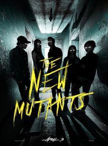 Film Les Nouveaux mutants Streaming Complet - Les Mutants deviennent dangereux - pour eux-mêmes comme pour les autres - lorsqu'ils...