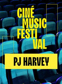 Ciné Music Festival : PJ Harvey - 2016
