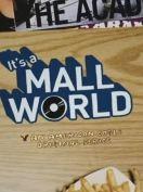 It's a Mall World