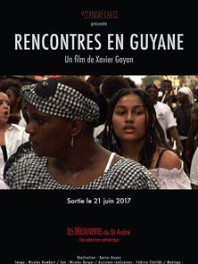 Rencontres en Guyane Bande-annonce VF
