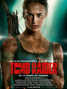 Tomb Raider Bande-annonce (2) VOST