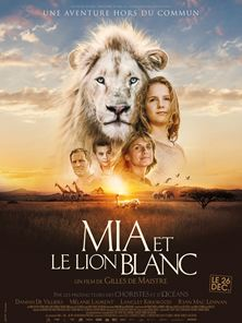 Mia et le Lion Blanc Bande-annonce VF