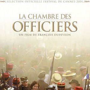 La chambre des officiers film 2000 allocin for Resume la chambre des officiers