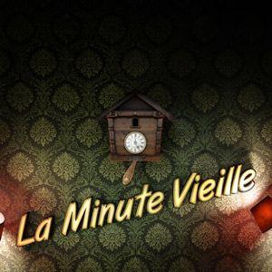 La Minute Vieille : Affiche