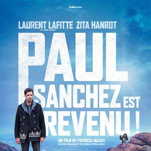 Paul Sanchez Est Revenu ! : Affiche