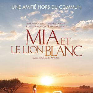 Mia et le Lion Blanc : Affiche