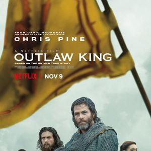 Outlaw King : Le roi hors-la-loi : Affiche