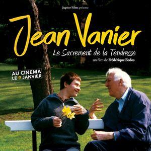 Jean Vanier, le sacrement de la tendresse : Affiche