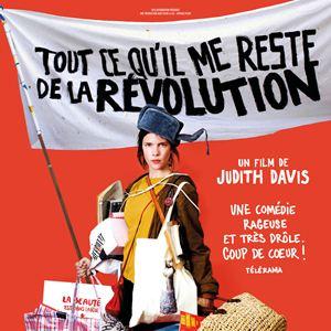 Tout ce qu'il me reste de la révolution : Affiche