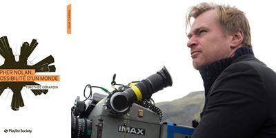 """""""Christopher Nolan, la possibilité d'un monde"""" : le cinéma du réalisateur de Dunkerque décrypté dans un livre passionnant"""
