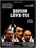 Espion, l&#232;ve-toi