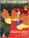 Blanche Neige, la Suite