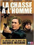 La Chasse à l'homme (Mesrine) (TV)
