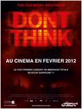 The Chemical Brothers : Don&#39;t Think (C&#244;t&#233; Diffusion)
