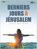 Derniers jours &#224; J&#233;rusalem