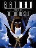 Batman contre le fantôme masqué (Film complet) 19199571