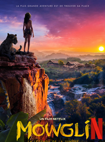 Mowgli La Légende De La Jungle Film 2018 Allociné