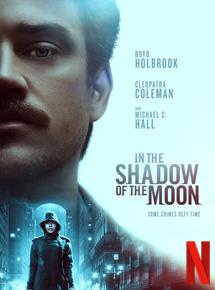 Film In the Shadow of the Moon Streaming Complet - Un policier est obsédé par la traque d'un mystérieux tueur en série dont les crimes...