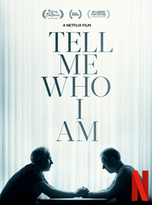 voir Tell Me Who I Am streaming