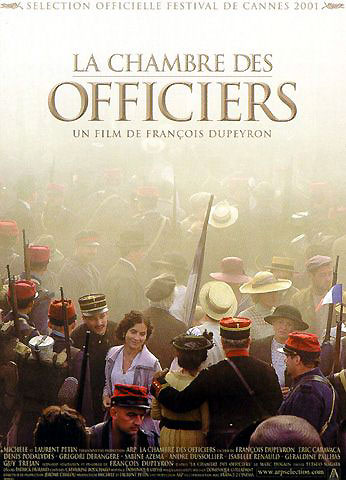 La chambre des officiers : Affiche François Dupeyron