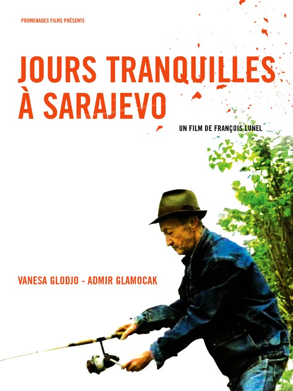 Jours tranquilles à Sarajevo Streaming 720p TRUEFRENCH
