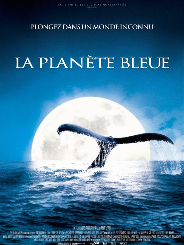 La Planète bleue ...
