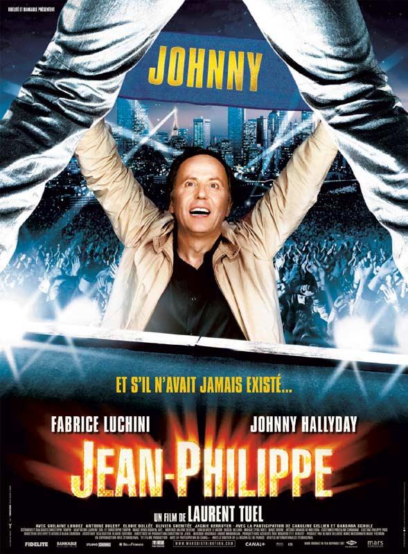 Jean-Philippe : Affiche Fabrice Luchini, Johnny Hallyday, Laurent Tuel