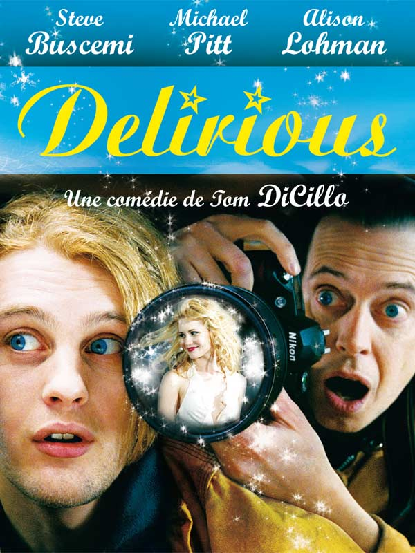 Delirious Streaming HD Gratuit