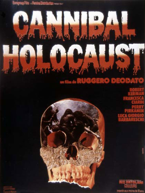 Cannibal Holocaust : Affiche