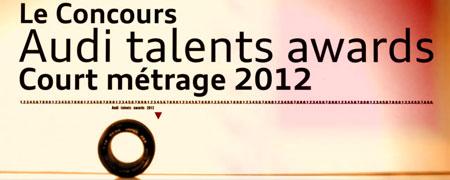 audi talents awards 2012 appel candidatures allocin. Black Bedroom Furniture Sets. Home Design Ideas