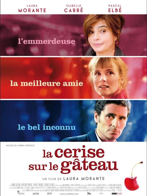 La cerise sur le g teau film 2011 allocin - La cerise sur le nuage ...