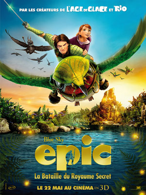Horaires séances du film Epic : la bataille du royaume secret