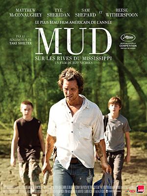Horaires séances du film Mud - Sur les rives du Mississippi