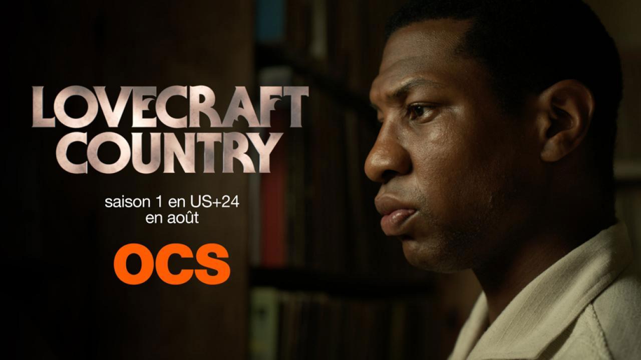 OCS : les films et séries à voir en août 2020 : Lovecraft Country, Nashville...