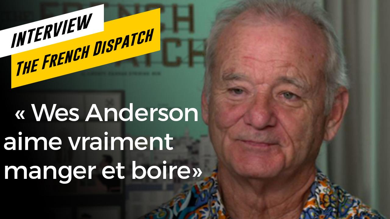 The French Dispatch : le portrait décalé de Wes Anderson par Bill Murray et Tilda Swinton