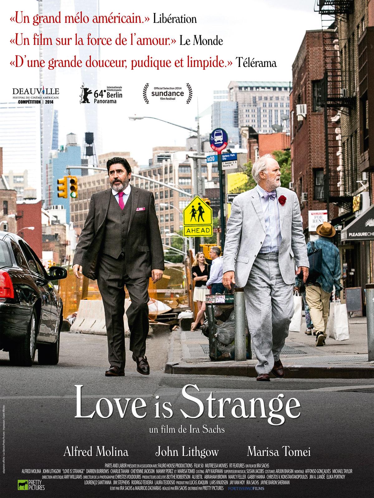 Love is strange   Sachs, Ira (1965-....). Metteur en scène ou réalisateur. Scénariste. Producteur